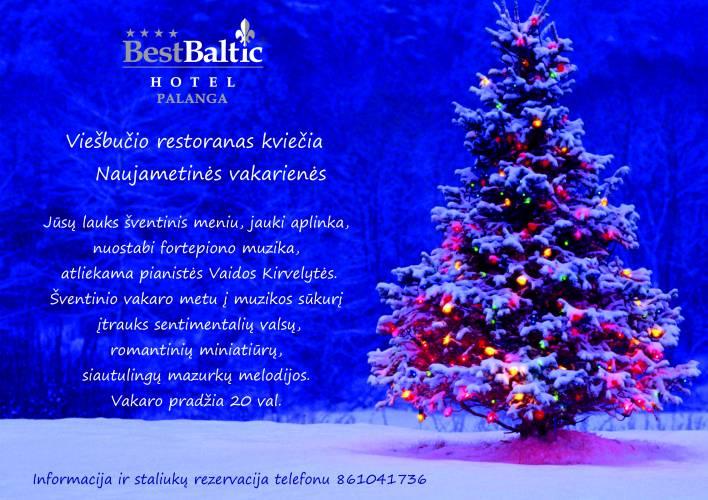 BEST BALTIC Hotel Palanga viešbučio restoranas kviečia Naujametinės vakarienės