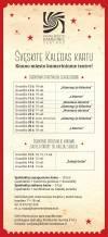 ŠVENTINIAI SPEKTAKLIAI SUAUGUSIEMS IR VAIKAMS (SU KALĖDŲ SENELIU) KAUNO MIESTO KAMERINIAME TEATRE