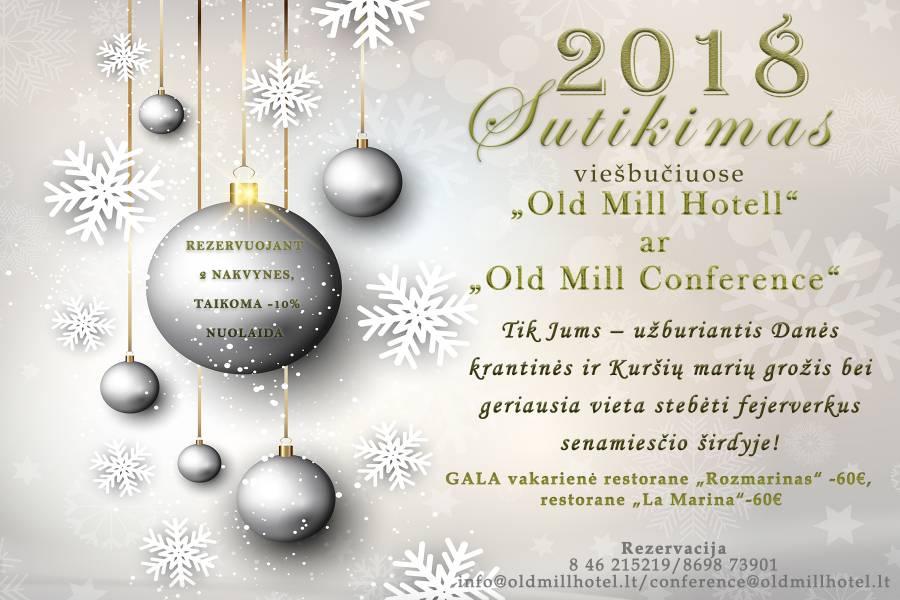 """Sutikite Naujuosius Metus viešbutyje """"Old Mill Hotel"""" ***"""