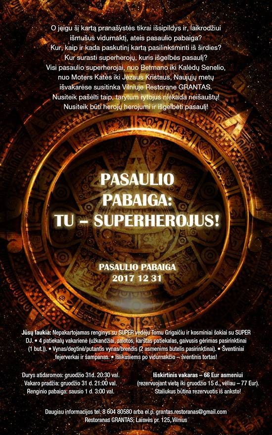 Pasaulio pabaiga - Tu superherojus! SUTIK 2018 metus restorane GRANTAS, Vilniuje