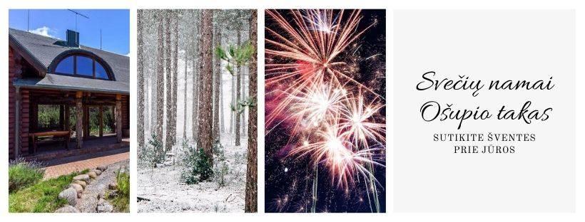 """Kalėdos ir Nauji metai ant jūros kranto, sodyboje """"Ošupio takas"""""""